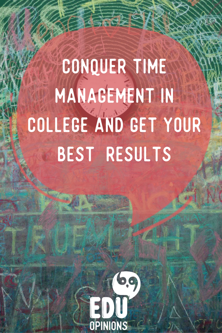 Conquer Time Management in college and get your best results