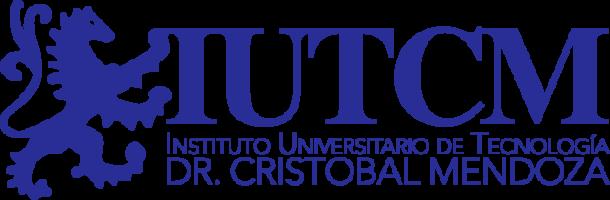 Instituto Universitario de Tecnología Dr. Cristóbal Mendoza – IUTCM